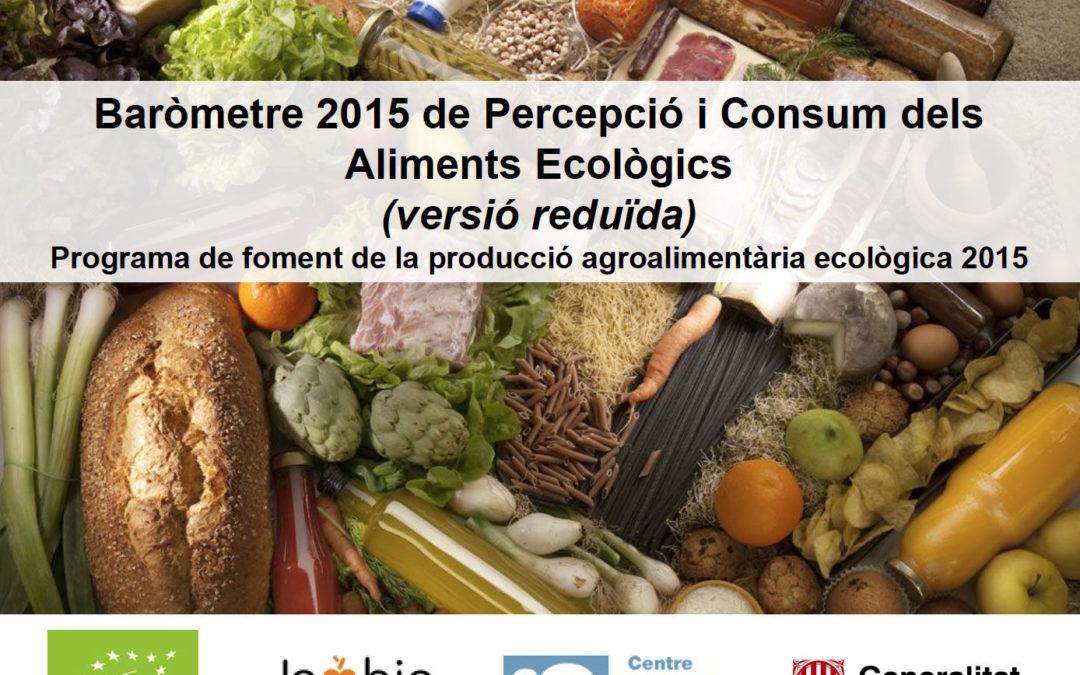 Baròmetre 2015 de Percepció i Consum dels Aliments Ecològics